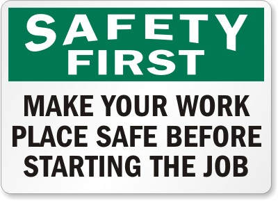 Place-Safe-Safety-First-Sign-S-4146.jpg